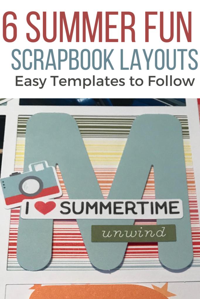 6 Summer Fun Scrapbook Layouts