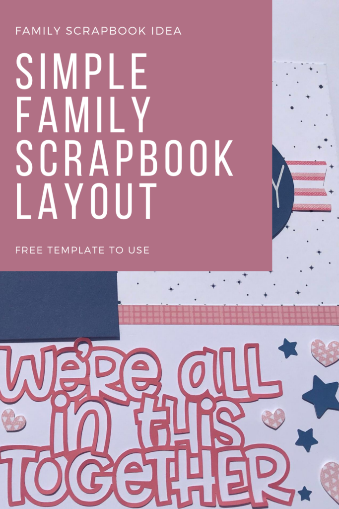 Simple Family Scrapbook Layout