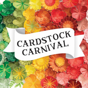 Cardstock Carnival