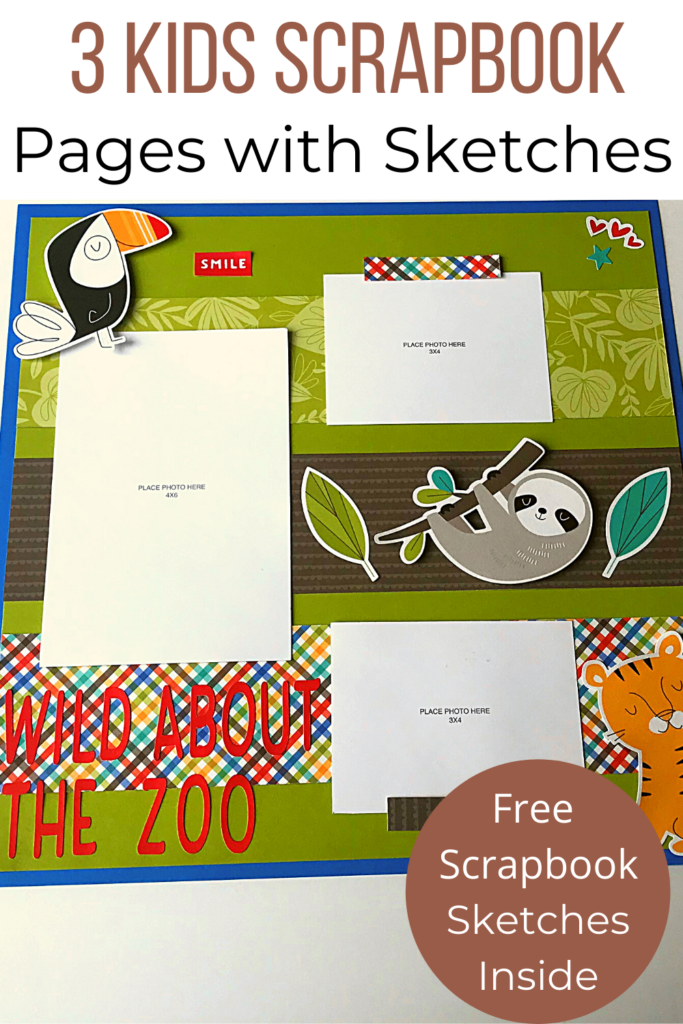 3 Easy Kids Scrapbook Pages with sketches