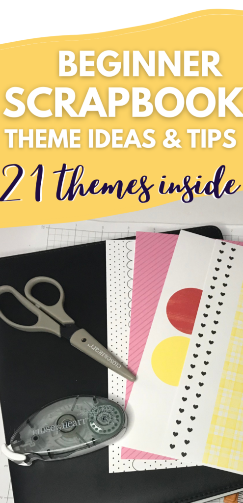Beginner Scrapbook Theme Ideas with Easy and useful tips
