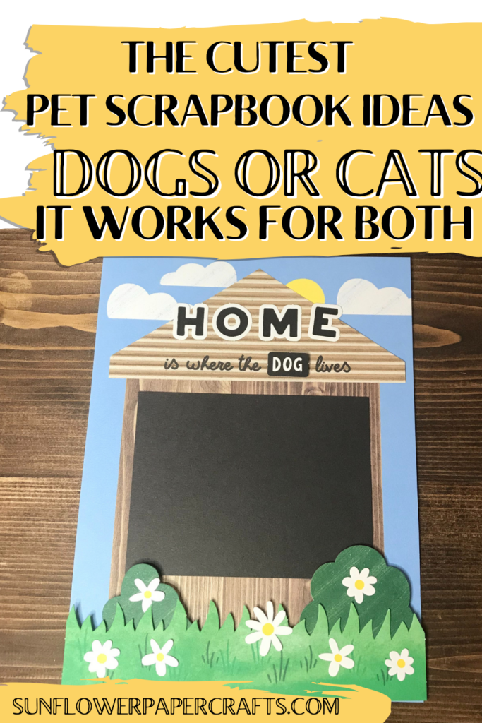 The cutest pet scrapbook ideas for dogs or cats