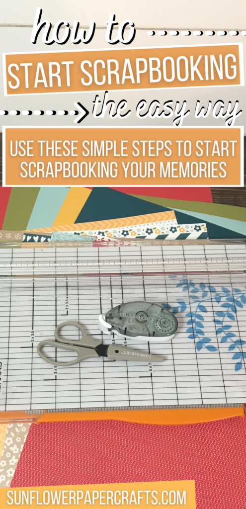 Easy and Simple Steps to Start Scrapbooking