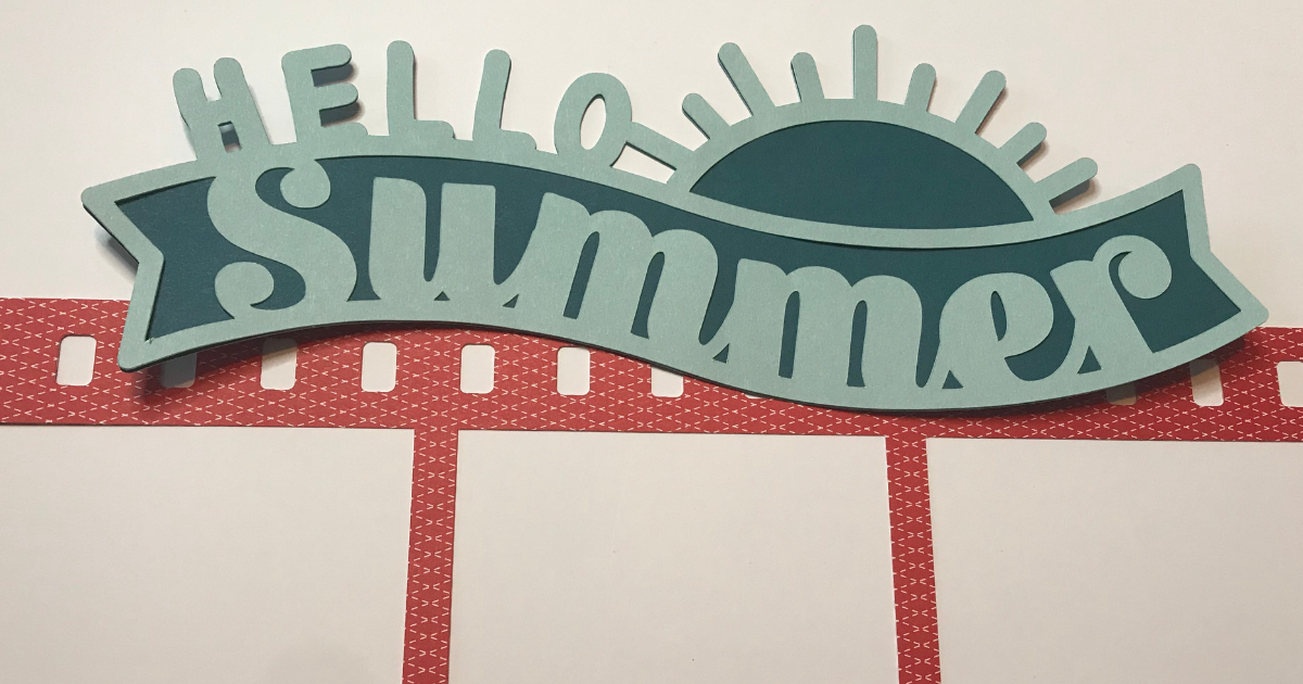Hello summer page title for the picnic scrapbook layout created with Cricut