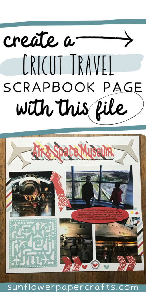 Create a Cricut Travel Scrapbook page with this file
