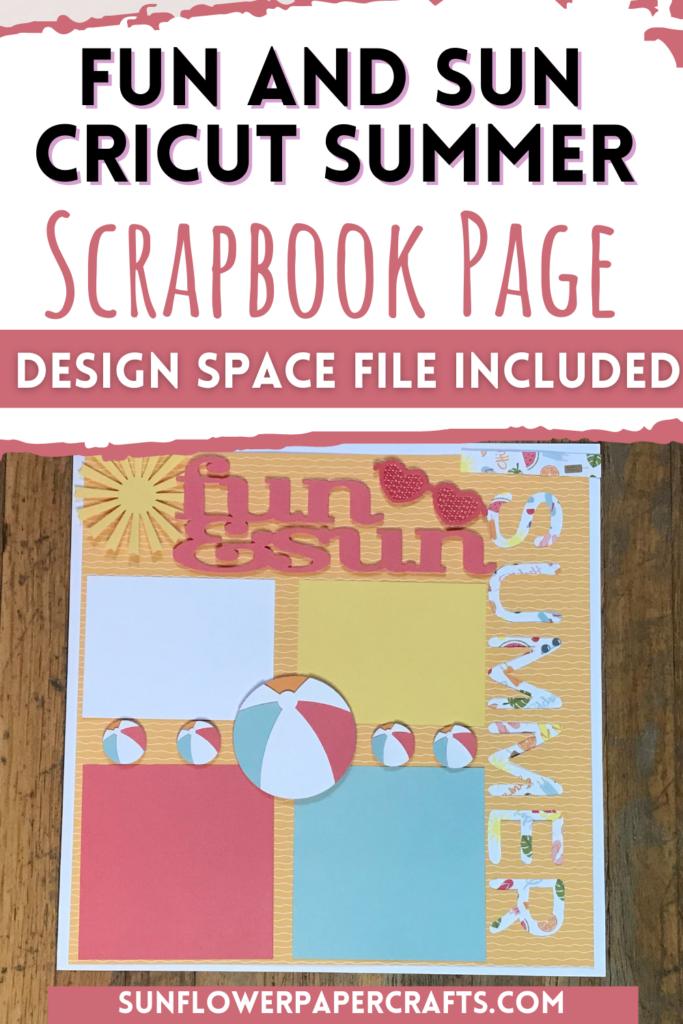 Fun and Sun Cricut Summer Scrapbook Page
