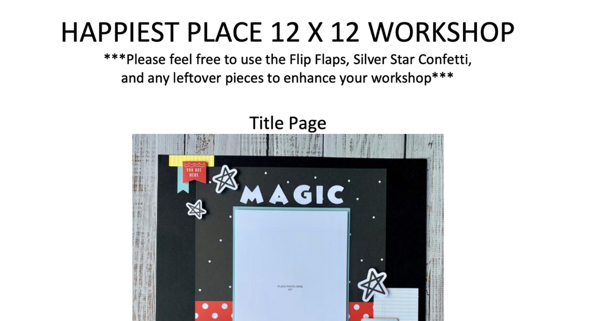 Happiest Place scrapbook page layouts instructions