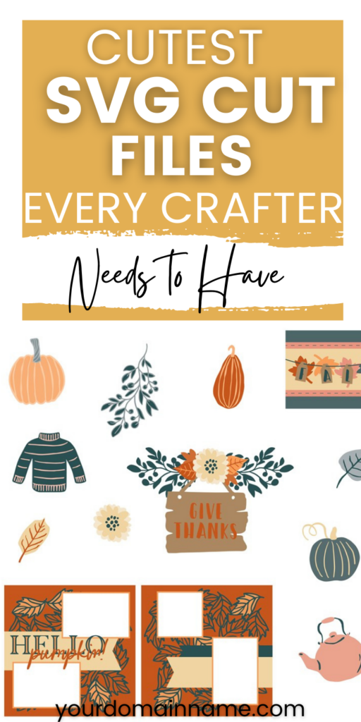 Cutest SVG Cut Files every crafter needs to have